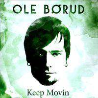 Ole Børud - Keep Movin
