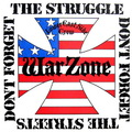 Warzone - Don't Forget the Struggle, Don't Forget the Streets - 1987