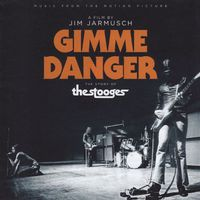 The Stooges - Gimme Danger: Music from the Motion Picture