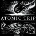 Atomic Trip - Strike 2