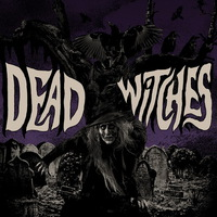 Dead Witches - Ouija - 2017