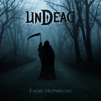 Undead - False Prophecies - 2015