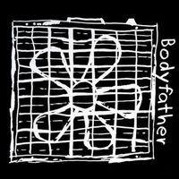 Bodyfather - Bodyfather EP