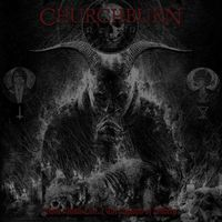 Churchburn - None Shall Live... the Hymns of Misery