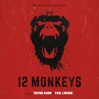 Trevor Rabin & Paul Linford - 12 Monkeys (Music from the SyFy Orignial TV Series)