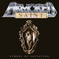 Armored Saint - Symbol of Salvation / Win Hands Down