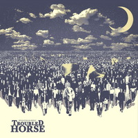 Troubled Horse - Revolution on Repeat - 2017