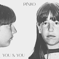 Pinko - You and You