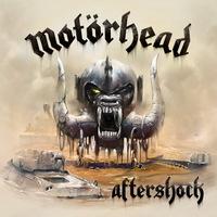 Motörhead - Aftershock - 2013