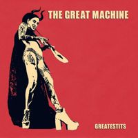 The Great Machine - Greatestits