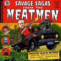 Meatmen - Savage Sagas