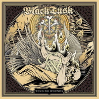 Black Tusk - Tend No Wounds - 2013