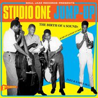 VA - Studio One Jump Up: The Birth of a Sound: Jump-Up Jamaican R&B, Jazz, & Early Ska (2015)