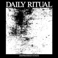 Daily Ritual - Depressed State EP