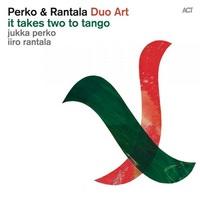 Iiro Rantala & Jukka Perko - It Takes Two to Tango