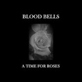 Blood Bells - A Time for Roses - 2018
