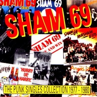 Sham 69 - The Punk Singles Collection (1977-80)