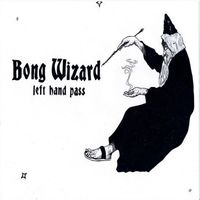Bong Wizard - Left Hand Pass