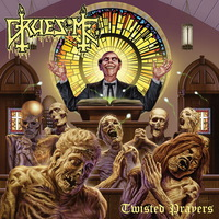 Gruesome - Twisted Prayers - 2018