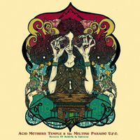 Acid Mothers Temple & the Melting Paraiso U.F.O. - Reverse of Rebirth in Universe