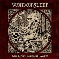 Void of Sleep - Tales Between Reality and Madness