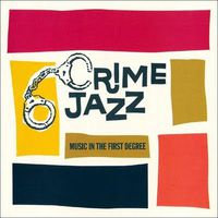 VA - Crime Jazz, 1-2 (1997)