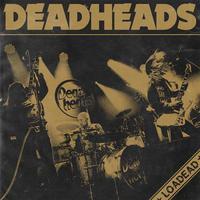 Deadheads - Loadead - 2015