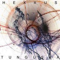 Hexxus - Tunguska