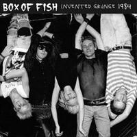 Box Of Fish - Invented Grunge 1984