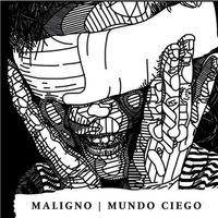 Maligno - Mundo Ciégo