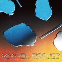 Manuel Fischer - Roadkill Grill in Novosibirsk