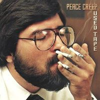 Peace Creep - Used Tape