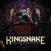 Kingsnake - One Eyed King of the Blind - 2013 (stoner rock)