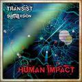 Human Impact - Transist / Subversion