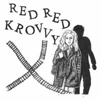 Red Red Krovvy - Red Red Krovvy