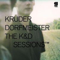 Kruder Dorfmeister - The K&D Sessions