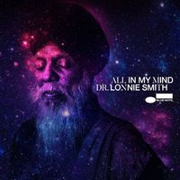 Dr. Lonnie Smith - All In My Mind (Live)
