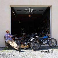 Tile - Stendell EP