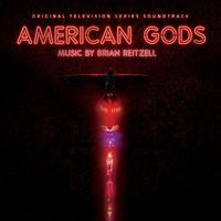 Brian Reitzell - American Gods OST