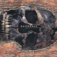 Nailhouse - Nailhouse EP