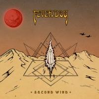 Fever Dog - Second Wind - 2014