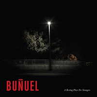 Buñuel - A Resting Place for Strangers
