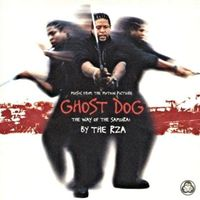 RZA - Ghost Dog: The Way of the Samurai (OST)