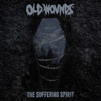 Old Wounds - The Suffering Spirit - 2015
