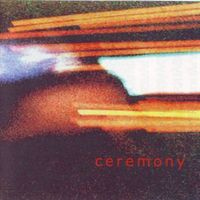 Ceremony (Shoegaze)