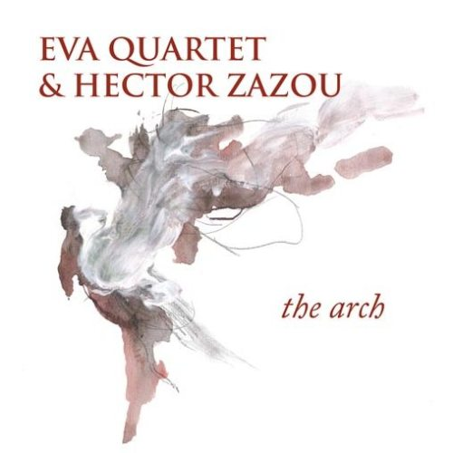 1359383219441AV_Eva_Quartet___Hector_Zazou_-_The_Arch_-_Elen_Music_2.jpg