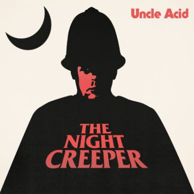 83878-uncle-acid-the-deadbeats-present-the-night-creeper-1083586.jpg