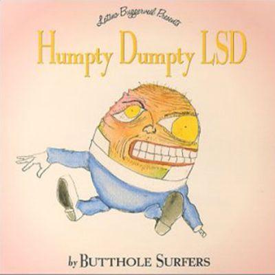 Humpty_Dumpty_LSD-Butthole_Surfers_480.jpg