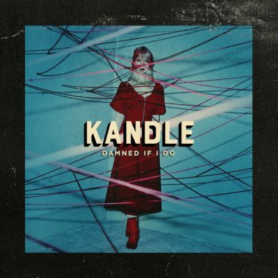 download-kandle-damned-if-i-do-ep-2018.jpg