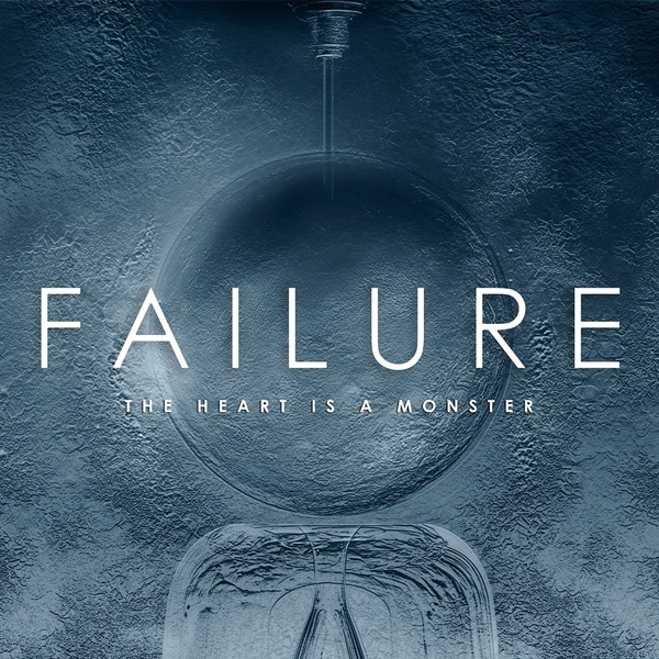 failure_the_heart_is_a_monster.jpg